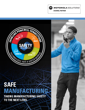 Safety Reimagined For Manufacturing